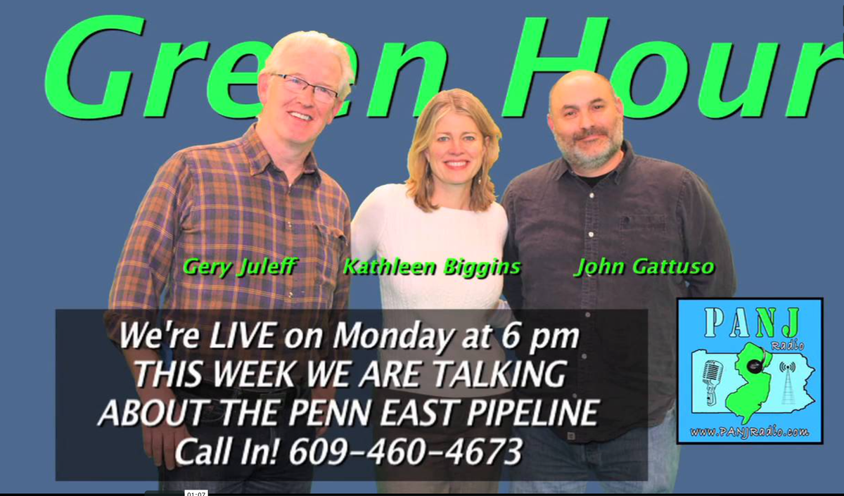 Green Hour Radio Show Tackles PennEast Issues