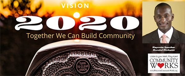 """Princeton Community Works  Annual Conference for Nonprofits """"Vision 20/20: Together We Can Build Community"""""""